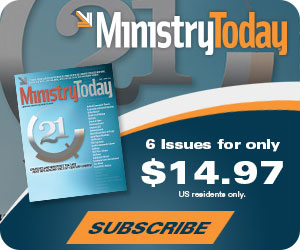 Subscribe to Ministry Today magazine